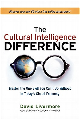 The Cultural Intelligence Difference By Livermore, David